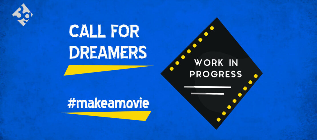 Call for dreamers @Work in Progress